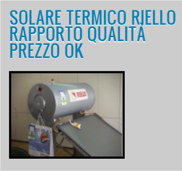 Pannello Solare Termico Riello : Caldaie riello installatore amico impresit di sechi