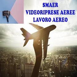 Smaer Videoriprese Aeree - Lavori aerei ed elicotteristici Caselle Torinese