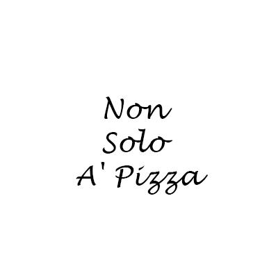 Non Solo A' Pizza - Pizzerie Sannazzaro De' Burgondi