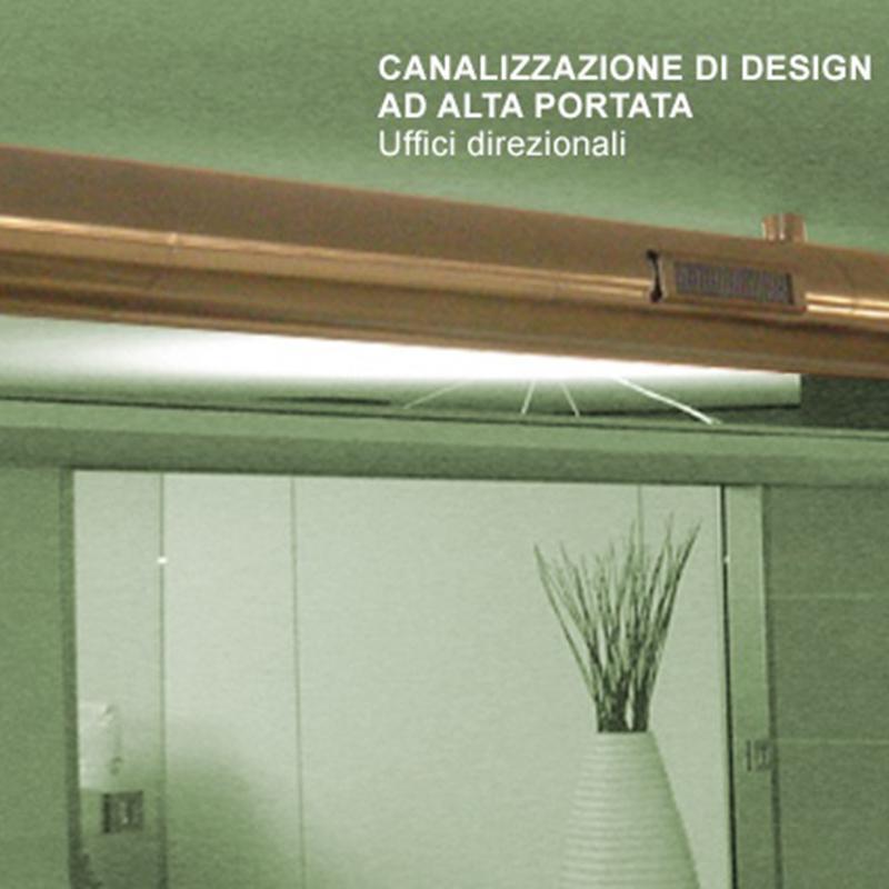Canalizzazione di design ad alta portata