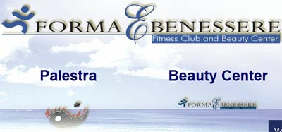 Forma & Benessere - Palestra & Beauty Center
