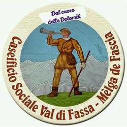 Caseificio Sociale Val di Fassa - Melga De Fascia - Formaggi e latticini - produzione e ingrosso Pozza Di Fassa