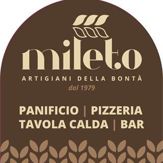 Panificio Mileto - Pizzeria - Tavola Calda Self Service - Colazione - Aperitivi - Panetterie Melicucco