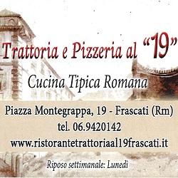 Ristorante Trattoria Pizzeria al 19 - Ristoranti Frascati
