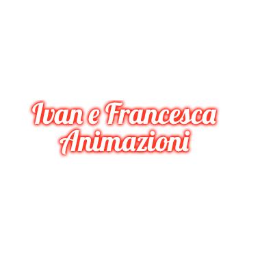 Ivan e Francesca - Agenzie di spettacolo e di animazione Campi Bisenzio