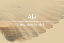Ala Onoranze <strong>Funebri</strong>